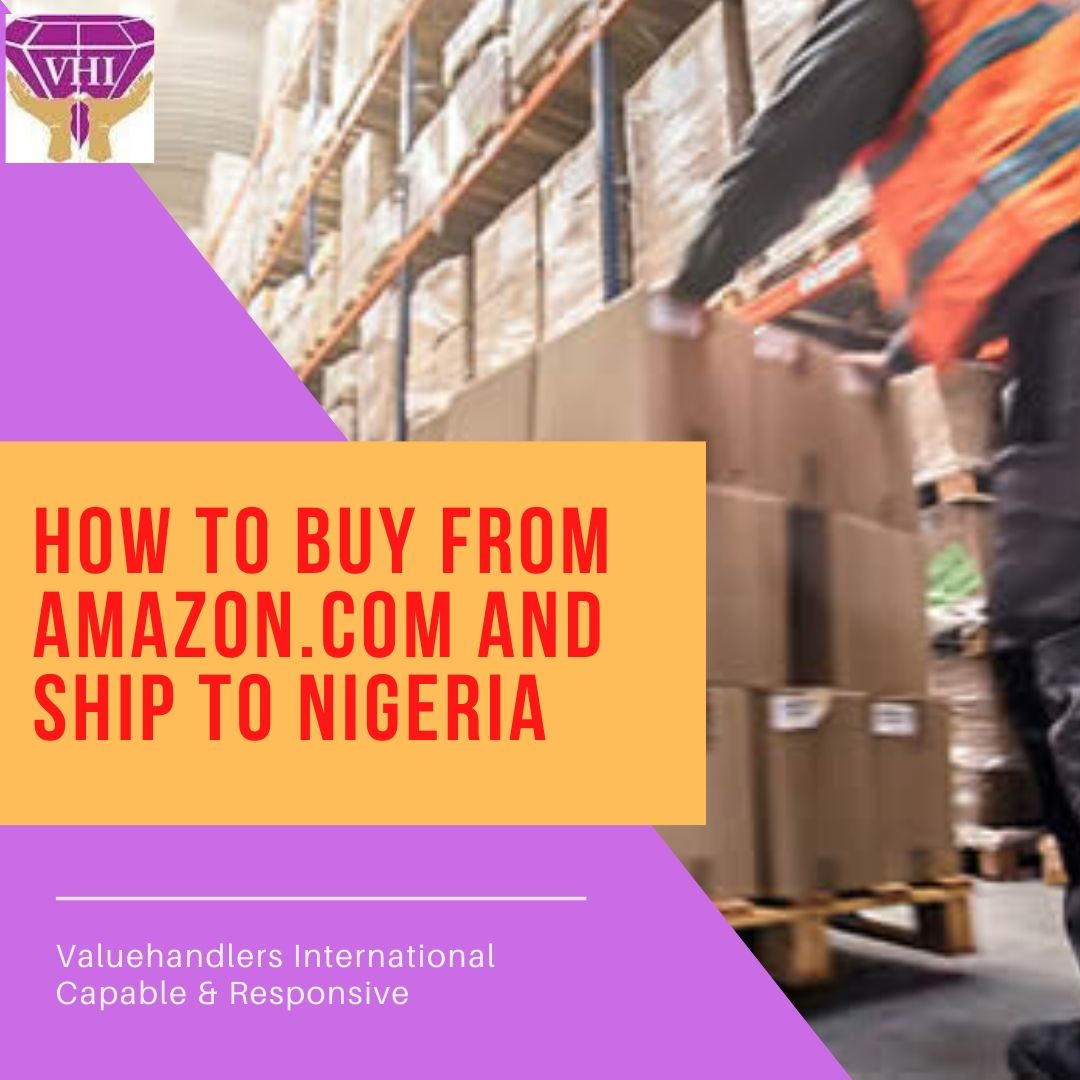 How to Buy and Ship from Amazon.com to Nigeria
